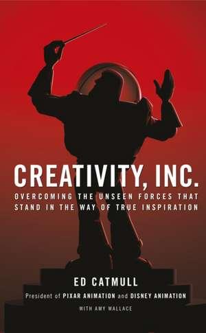 Creativity, Inc. de Ed Catmull
