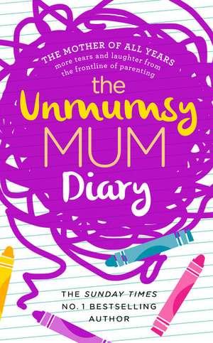 Unmumsy Mum Diary de The Unmumsy Mum