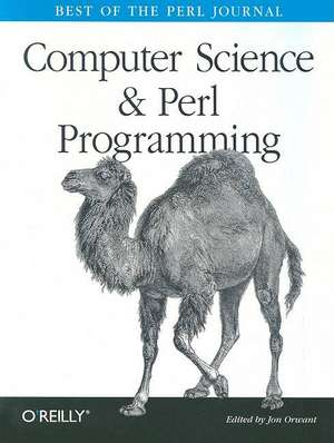 Computer Science & Perl Programming – Best of the Perl Journal de Jon Orwant