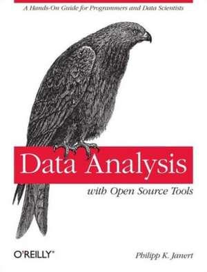 Data Analysis with Open Source Tools de Philipp K. Janert