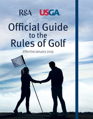 R&A (Author): Official Guide to the Rules of Golf imagine