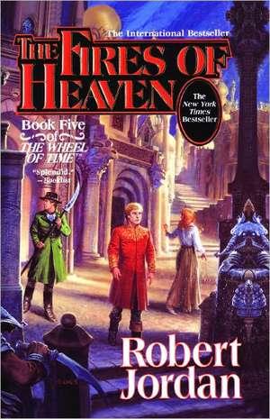 The Fires of Heaven de R. Jordan