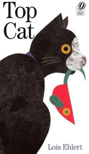 Top Cat de Lois Ehlert