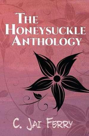 The Honeysuckle Anthology