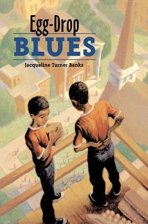 Egg-Drop Blues de Jacqueline Turner Banks