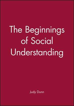 The Beginnings of Social Understanding imagine