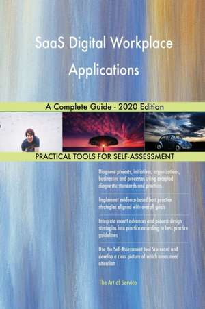 SaaS Digital Workplace Applications A Complete Guide - 2020 Edition de Gerardus Blokdyk