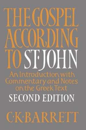 The Gospel According to St. John de C. K. Barrett