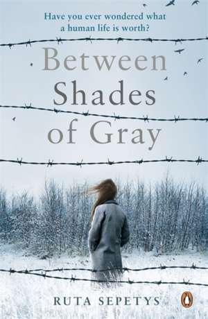 Between Shades Of Gray de Ruta Sepetys