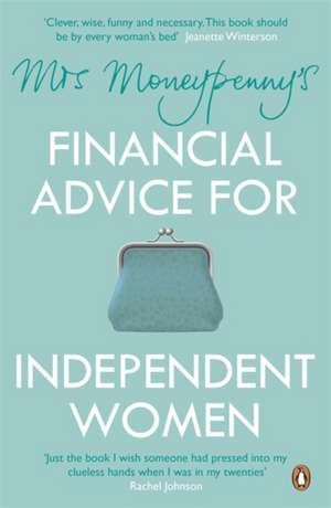 Mrs Moneypenny's Financial Advice for Independent Women de Mrs Moneypenny