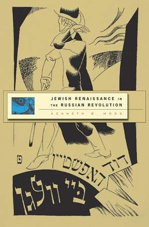 Jewish Renaissance in the Russian Revolution