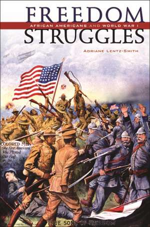 Freedom Struggles – African Americans and World War I