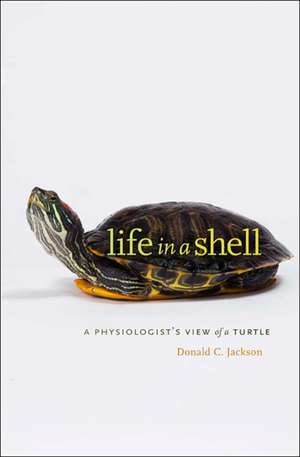 Life in a Shell – A Physiologist′s View of a Turtle