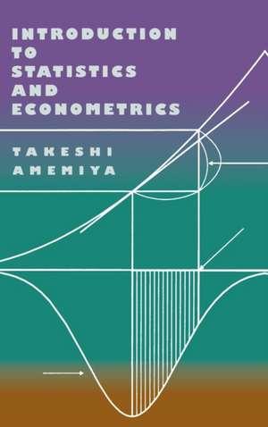 Introduction to Statistics and Econometrics de Takeshi Amemiya
