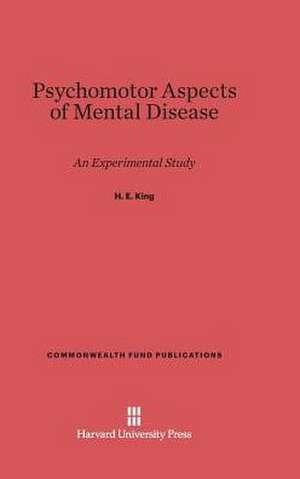 Psychomotor Aspects of Mental Disease