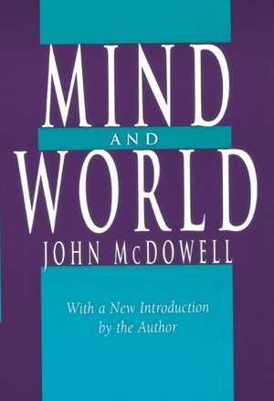 Mind and World – With a New Introduction by the Author