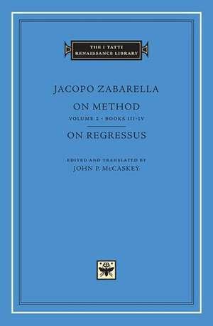 On Methods, Volume 2 – Books III–IV. On Regressus
