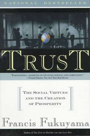 Trust:  Human Nature and the Reconstitution of Social Order de Francis Fukuyama