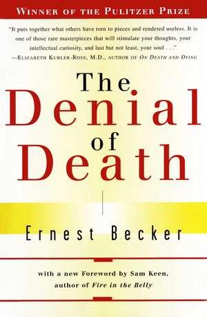 The Denial of Death de Ernest Becker