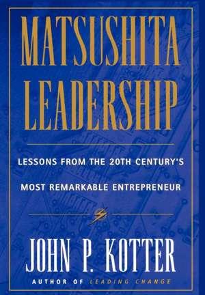 Matsushita Leadership de John P. Kotter