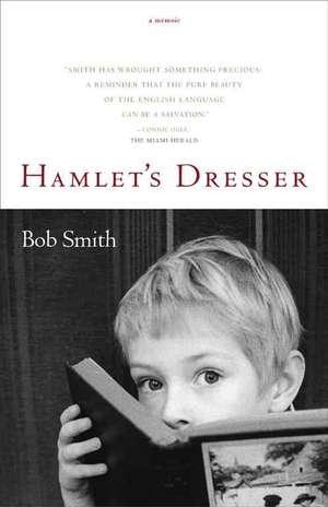 Hamlet's Dresser:  A Memoir de Bob Smith