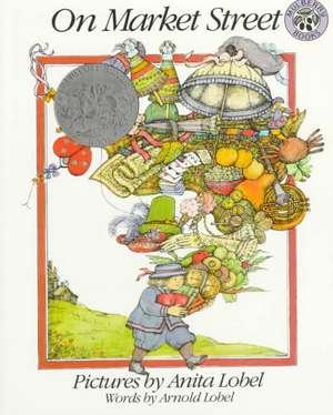 On Market Street 25th Anniversary Edition de Arnold Lobel