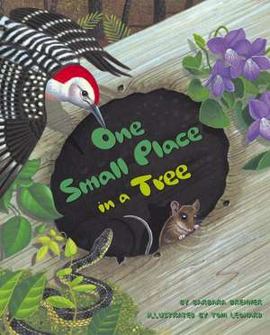 One Small Place in a Tree de Barbara Brenner