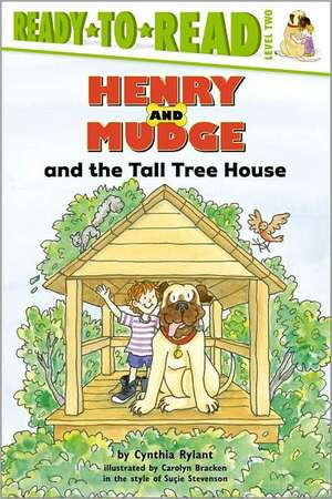 Henry and Mudge and the Tall Tree House de Cynthia Rylant