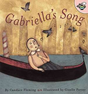 Gabriella's Song de Candace Fleming