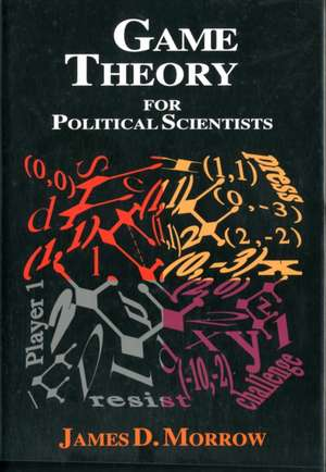 Game Theory for Political Scientists imagine
