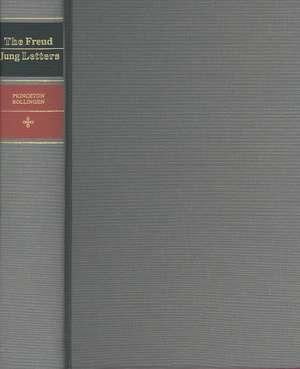 The Freud/Jung Letters – The Correspondence between Sigmund Freud and C. G. Jung de Sigmund Freud