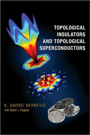 Topological Insulators and Topological Superconductors imagine
