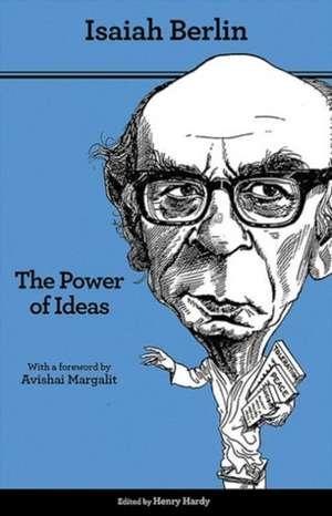 The Power of Ideas – Second Edition de Isaiah Berlin