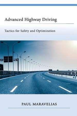 Advanced Highway Driving de Paul Maravelias