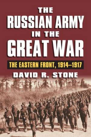 The Russian Army in the Great War