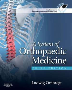A System of Orthopaedic Medicine