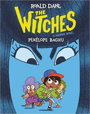 The Witches: The Graphic Novel de Roald Dahl