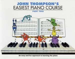 John Thompson's Easiest Piano Course Part 2 de John Thompson