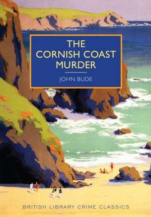 The Cornish Coast Murder de John Bude