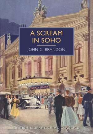A Scream in Soho de John G. Brandon