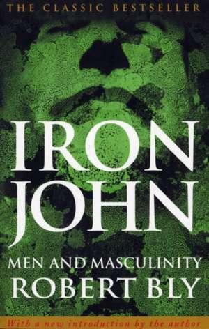 Iron John de Robert Bly