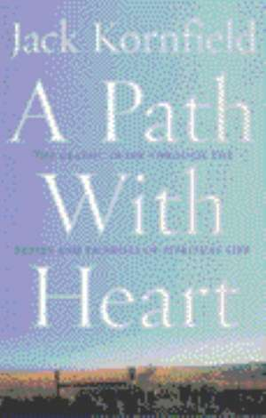 A Path With Heart imagine