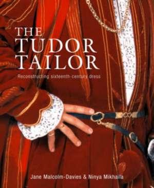 Malcolm-Davies, J: The Tudor Tailor imagine