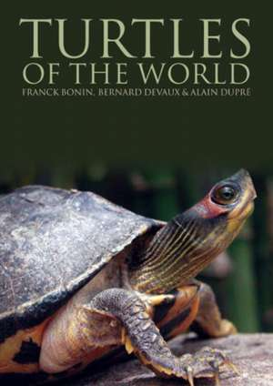 Turtles of the World de Alain Dupre
