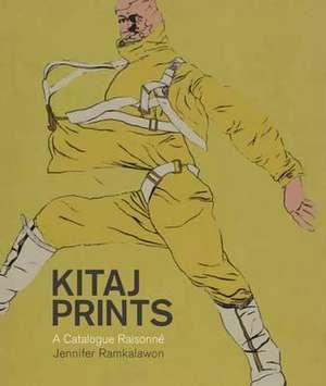 Kitaj Prints: A Catalogue Raisonne de Jennifer Ramkalawon