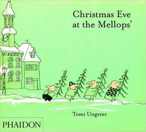 Christmas Eve at the Mellops':  The Independent Group to Neo Pop, 1952-90 de Tomi Ungerer