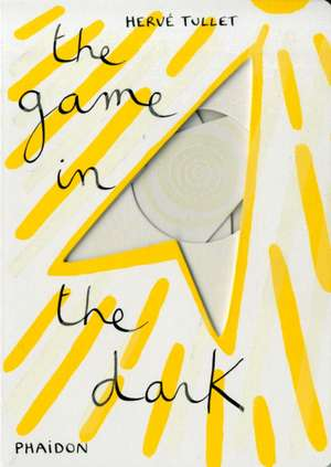 The Game in the Dark de Herve Tullet