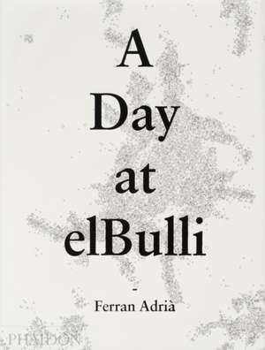 A Day at Elbulli - Classic Edition