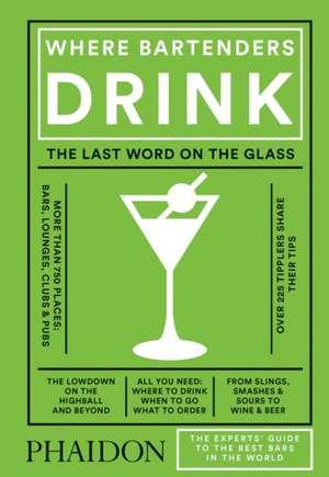 Where Bartenders Drink de Adrienne Stillman