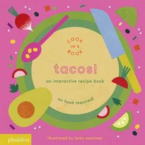 Tacos! de Lotta Nieminen